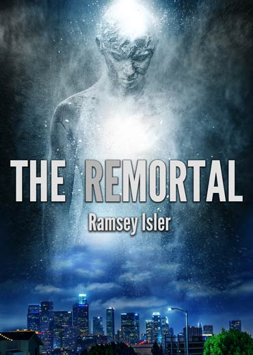 The Remortal - by Ramsey Isler